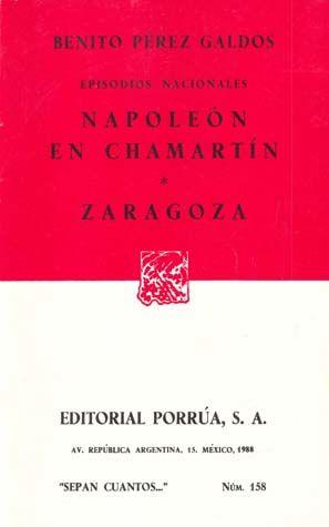 # 158. NAPOLEON EN CHAMARTIN / ZARAGOZA. EPISODIOS NACIONALES