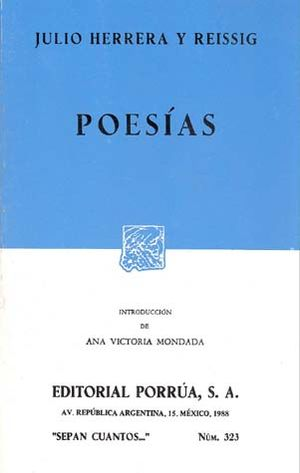 # 323. POESIAS / JULIO HERRERA Y REISSIG