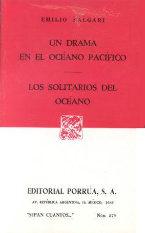# 579. UN DRAMA EN EL OCEANO PACIFICO / LOS SOLITARIOS DEL OCEANO