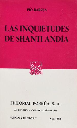 # 592. LAS INQUIETUDES DE SHANTI ANDIA