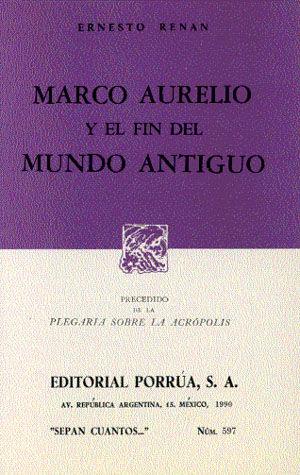 # 597. MARCO AURELIO Y EL FIN DEL MUNDO ANTIGUO