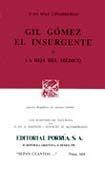 # 604. GIL GOMEZ EL INSURGENTE