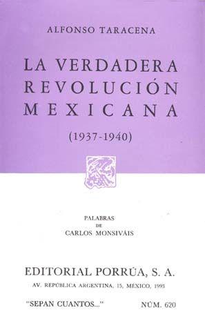 # 620. LA VERDADERA REVOLUCION MEXICANA 1937-1940