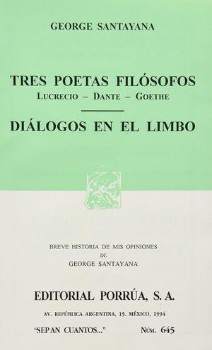 # 645. TRES POETAS FILOSOFOS / DIALOGOS EN EL LIMBO