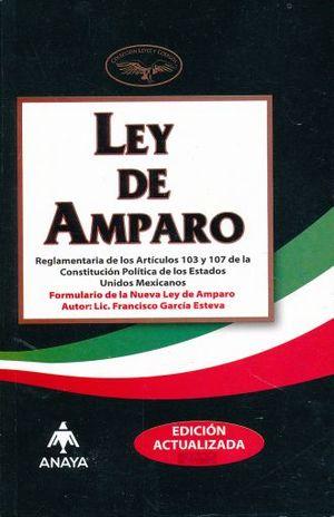 LEY DE AMPARO (INCLUYE FORMULARIO)