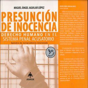 PRESUNCION DE INOCENCIA. DERECHO HUMANO EN EL SISTEMA PENAL ACUSATORIO / 4 ED.
