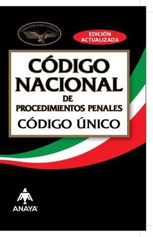 CODIGO NACIONAL DE PROCEDIMIENTOS PENALES. CODIGO UNICO