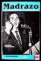 MADRAZO VOZ POSTRERA DE LA REVOLUCION. DISCURSOS Y COMENTARIOS / 7 ED.