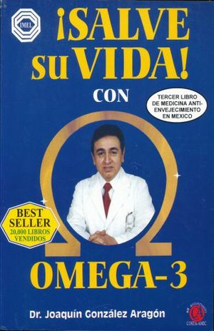 SALVE SU VIDA CON OMEGA 3 / 3 ED.