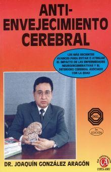 ANTI ENVEJECIMIENTO CEREBRAL / 3 ED.