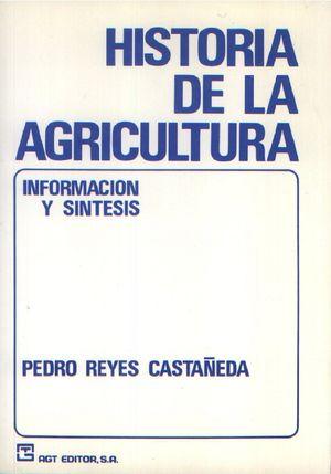 Historia de la agricultura. Información y síntesis