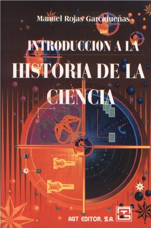 Introducción a la historia de la ciencia / 2 ed.