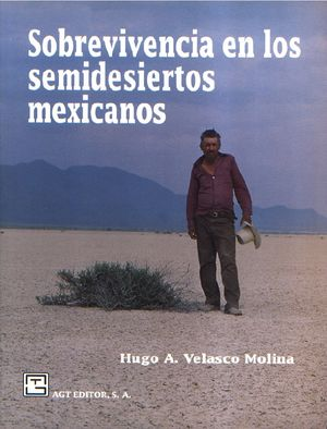 Sobrevivencia en los semidesiertos mexicanos