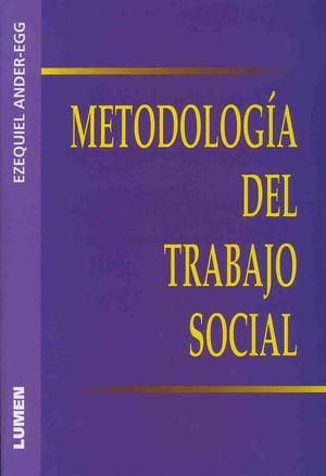 METODOLOGIA DEL TRABAJO SOCIAL