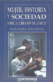 MUJER HISTORIA Y SOCIEDAD. SOBRE LA LIBERACION DE LA MUJER