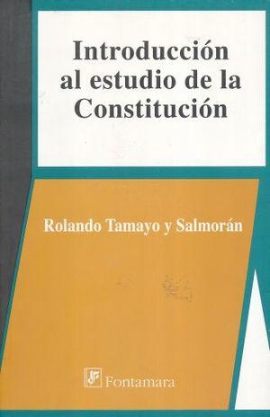 INTRODUCCION AL ESTUDIO DE LA CONSTITUCION