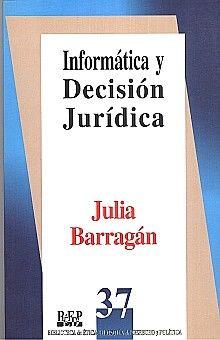 INFORMATICA Y DECISION JURIDICA