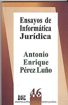 ENSAYOS DE INFORMATICA JURIDICA