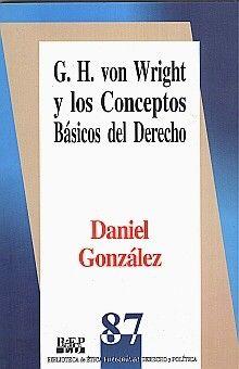 G. H. VON WRIGHT Y LOS CONCEPTOS BASICOS DEL DERECHO