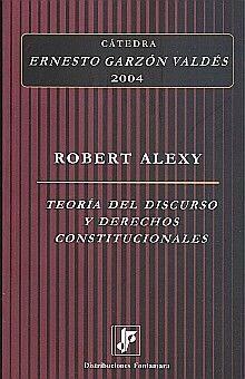 TEORIA DEL DISCURSO Y DERECHOS CONSTITUCIONALES