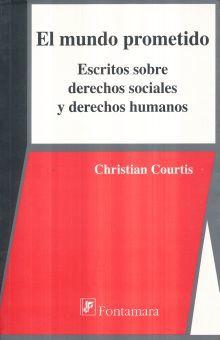 MUNDO PROMETIDO, EL. ESCRITOS SOBRE DERECHOS SOCIALES Y DERECHOS HUMANOS