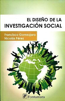 DISEÑO DE LA INVESTIGACION SOCIAL, EL