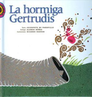 HORMIGA GERTRUDIS, LA / PD.