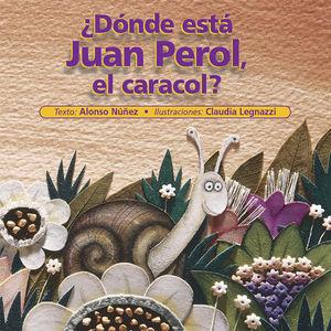 DONDE ESTA JUAN PEROL EL CARACOL / PD.