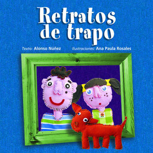 RETRATOS DE TRAPO / PD.