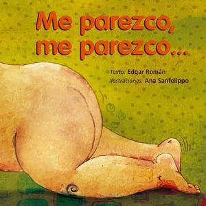 ME PAREZCO ME PAREZCO... / PD.
