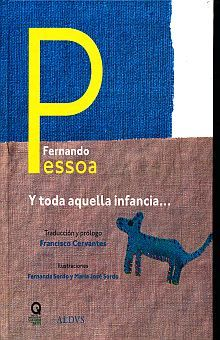 Y TODA AQUELLA INFANCIA / PD.
