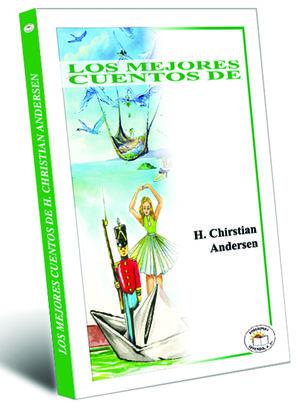 MEJORES CUENTOS DE HANS CHRISTIAN ANDERSEN, LOS