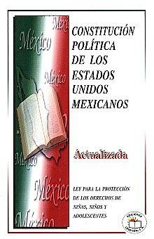 CONSTITUCION POLITICA DE LOS ESTADOS UNIDOS MEXICANOS (ACTUALIZADA)