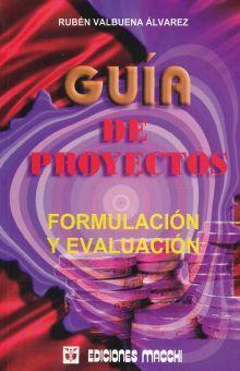 GUIA DE PROYECTOS FORMULACION Y EVALUACION