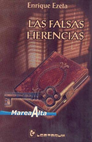 FALSAS HERENCIAS, LAS