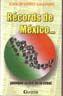 RECORDS DE MEXICO