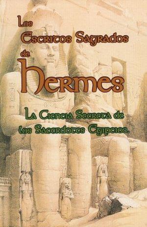 ESCRITOS SAGRADOS DE HERMES, LOS