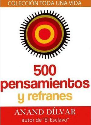 500 PENSAMIENTOS Y REFRANES