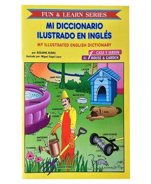 MI DICCIONARIOILUSTRADO EN INGLES # 1. CASA Y JARDIN