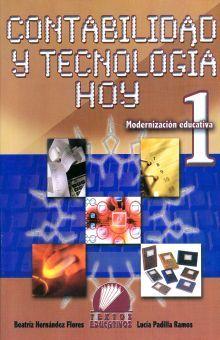 CONTABILIDAD Y TECNOLOGIA HOY 1. MODERNIZACION EDUCATIVA. SECUNDARIA