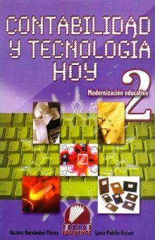 CONTABILIDAD Y TECNOLOGIA HOY 2. MODERNIZACION EDUCATIVA. SECUNDARIA