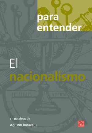 PARA ENTENDER EL NACIONALISMO