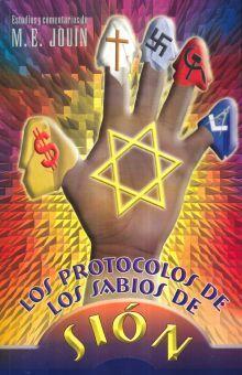 PROTOCOLOS DE LOS SABIOS DE SION, LOS