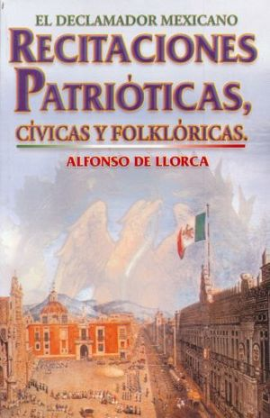RECITACIONES PATRIOTICAS. CIVICAS Y FOLKLORICAS