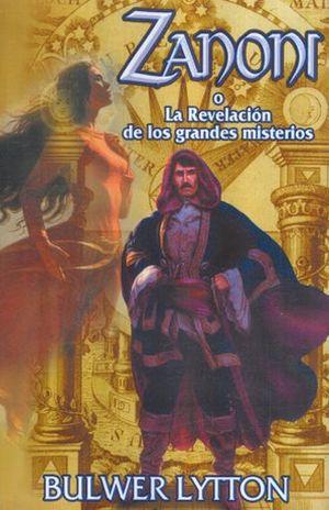 ZANONI O LA REVELACION DE LOS GRANDES MISTERIOS