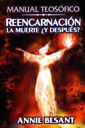 REENCARNACION. LA MUERTE Y DESPUES