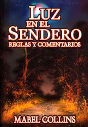 LUZ EN EL SENDERO. REGLAS Y COMENTARIOS