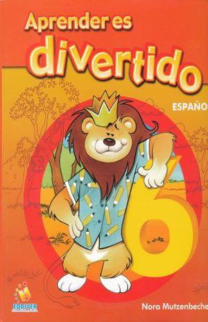 APRENDER ES DIVERTIDO ESPAÑOL 6. PRIMARIA