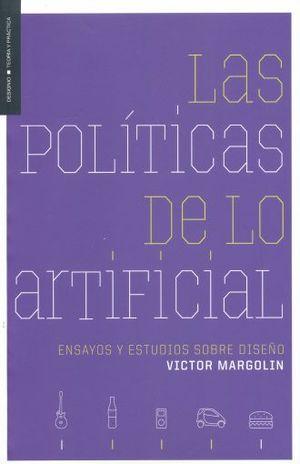 POLITICAS DE LO ARTIFICIAL, LAS