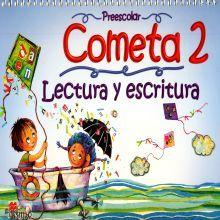 COMETA 2 LECTURA Y ESCRITURA. PREESCOLAR